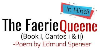 The Faerie Queene (Book I, Cantos i & ii) -Poem by Edmund Spenser, In Hindi