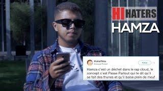HAMZA réagit aux haters du net dans Hi Haters