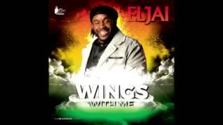 Eljai - Wings With Me (Single 2015) [Rootsman Riddim]