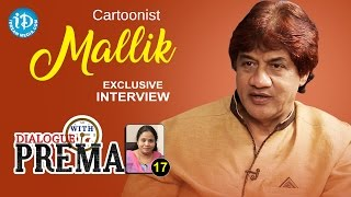 Cartoonist Mallik Exclusive Interview | Dialogue With Prema | Celebration Of Life #17 || #294