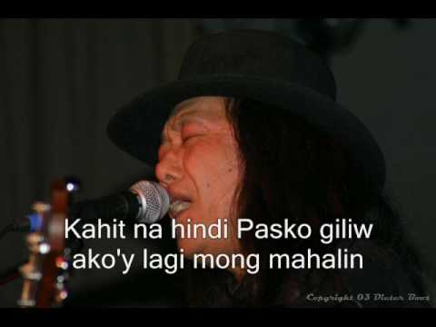 Freddie Aguilar Sa Paskong Darating with lyrics
