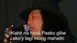 Freddie Aguilar - Sa Paskong Darating (with lyrics)