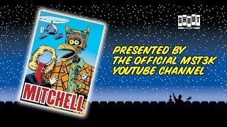MST3K: Mitchell (FULL MOVIE) with annotations