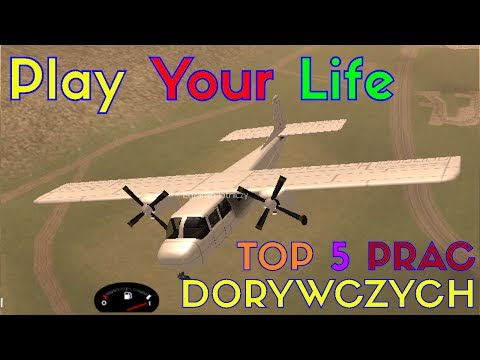 Top 5 Prac Dorywczych na Play Your Life by Pajro [15.05.14r]