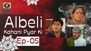 Albeli... Kahani Pyar Ki - Ep #05