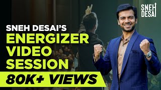 Dr. Sneh Desai's Energizer Video Session