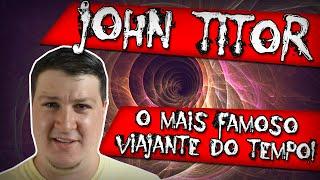 John Titor, o Mais Famoso Viajante do Tempo. Dossiê Completo! [EN Subs]