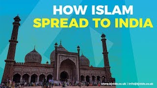 How Islam Spread to India