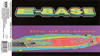 E-Base  - Fire Of St. Elmo