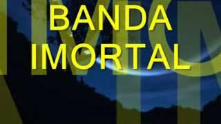 BANDA IMORTAL  SE EU PUDESSE~1