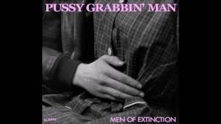 Pussy Grabbin' Man