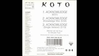Koto - Acknowledge (Knowledge Mix) (1990)
