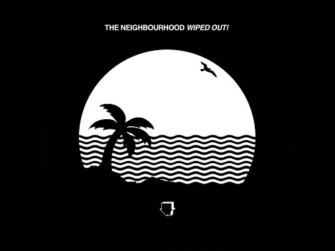 The Neighbourhood Daddy Issues