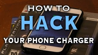 How To Hack Your Phone Charger