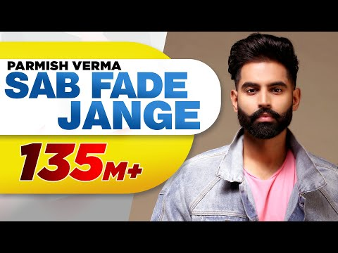 Xxx Mp4 PARMISH VERMA SAB FADE JANGE OFFICIAL VIDEO   Desi Crew Latest Punjabi Songs 2018 3gp Sex