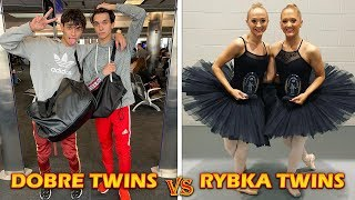 The Dobre Twins VS The Rybka Twins Then And Now 2018