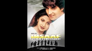 INSAAF -the final justice full movie