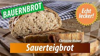 """""""Qualität vom Hof"""": Sauerteigbrot von Christine Huber"""