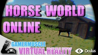 Horse World Online Ultimate Horse RPG - Gamer Muscle virtual Reality