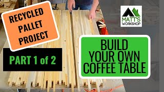 Recycling Pallets to Make a Coffee Table Part 1