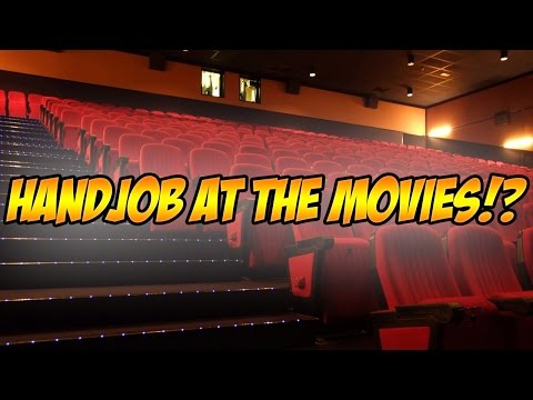 Getting a Handjob at the Movies!?