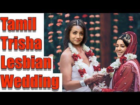 Xxx Mp4 Tamil Actress Trisha Marries Co Actress As Lesbian Marrage ஒரினச் சேர்க்கைக்கு ஒத்துக்கொண்ட திரிஷா 3gp Sex