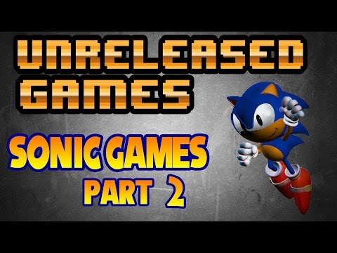 Unreleased Games Sonic Games Pt.2 Sonic Mars Sonic Saturn Sonic X treme