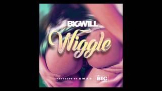 Big Will - Wiggle (Audio)