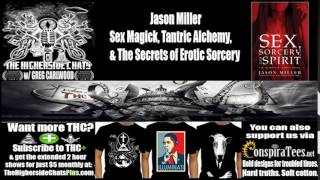 Jason Miller | Sex Magick, Tantric Alchemy, & The Secrets of Erotic Sorcery