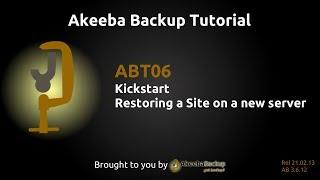 ABT06 Restoring a Site on a new server using Kickstart