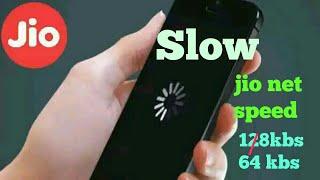 Jio net slow | 128kbs/64 kbs