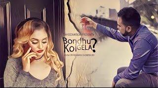 Bondhu Koi Gela || Rumman ft. TahseeNation