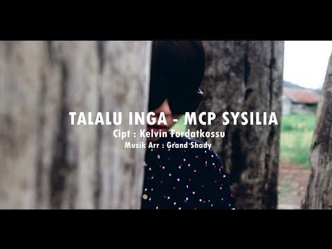 Talalu Inga Mcp Sysilia Rap Mollucan Labrak Lagu Ambon Terbaru 2017