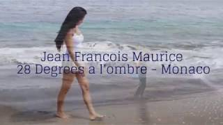 28 degrés à l'ombre - (28 degrees in the shade) J.F Maurice