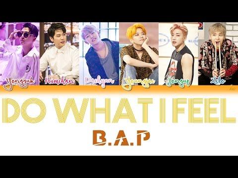 B.A.P (비에이피) - Do What I Feel | Han/Rom/Eng | Color Coded Lyrics |