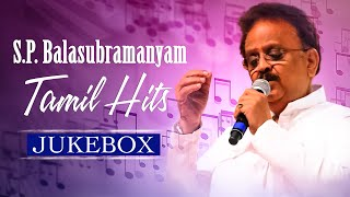 S P Balasubrahmanyam Tamil Hits Jukebox || SPB Tamil Hit Songs || Tamil Songs