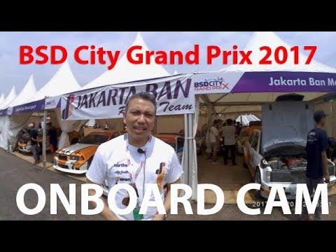 BSD City Grand Prix 2017 Hot Laps On-Board Pembalap Renaldi Hutasoit   CARVAGANZA