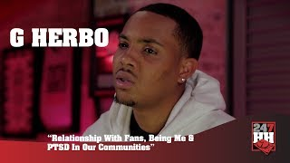 G Herbo - Relationship With Fans, Being Me & PTSD In Our Communities (247HH Exclusive)
