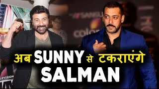 Sunny Salman big Clash on Box Office: Who will win ?