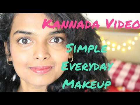 SIMPLE EVERYDAY MAKEUP for DUSKY/ INDIAN SKIN TONE - A KANNADA VIDEO!