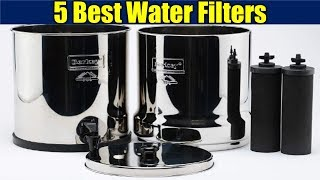 Top 5 Water filters 2018 || Best Water filters Review ||