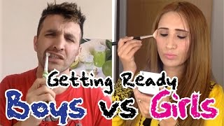 GETTING READY (Boys vs Girls)