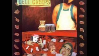 Deli Creeps - Flesh for the beast