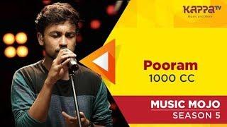 Pooram - 1000 CC - Music Mojo Season 5 - KappaTV