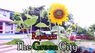 The Green City Rajshahi