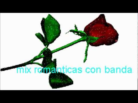 mix romanticas con banda