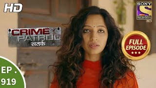 Crime Patrol Satark - Ep 919 - Full Episode - 13th May, 2018
