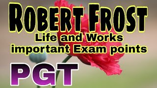 Robert Lee Frost life and works with Exam Points