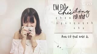 Em Đã Chủ Động Rồi Nha - Phạm Ngọc Quỳnh Như | Audio Lyric | Sing My Song 2018