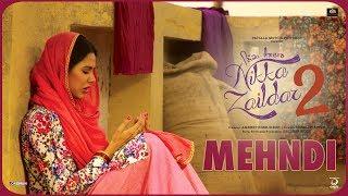MEHANDI | Nikka Zaildar 2 | Veet Baljit, Sonam Bajwa, Ammy Virk | Latest Punjabi Song 2017